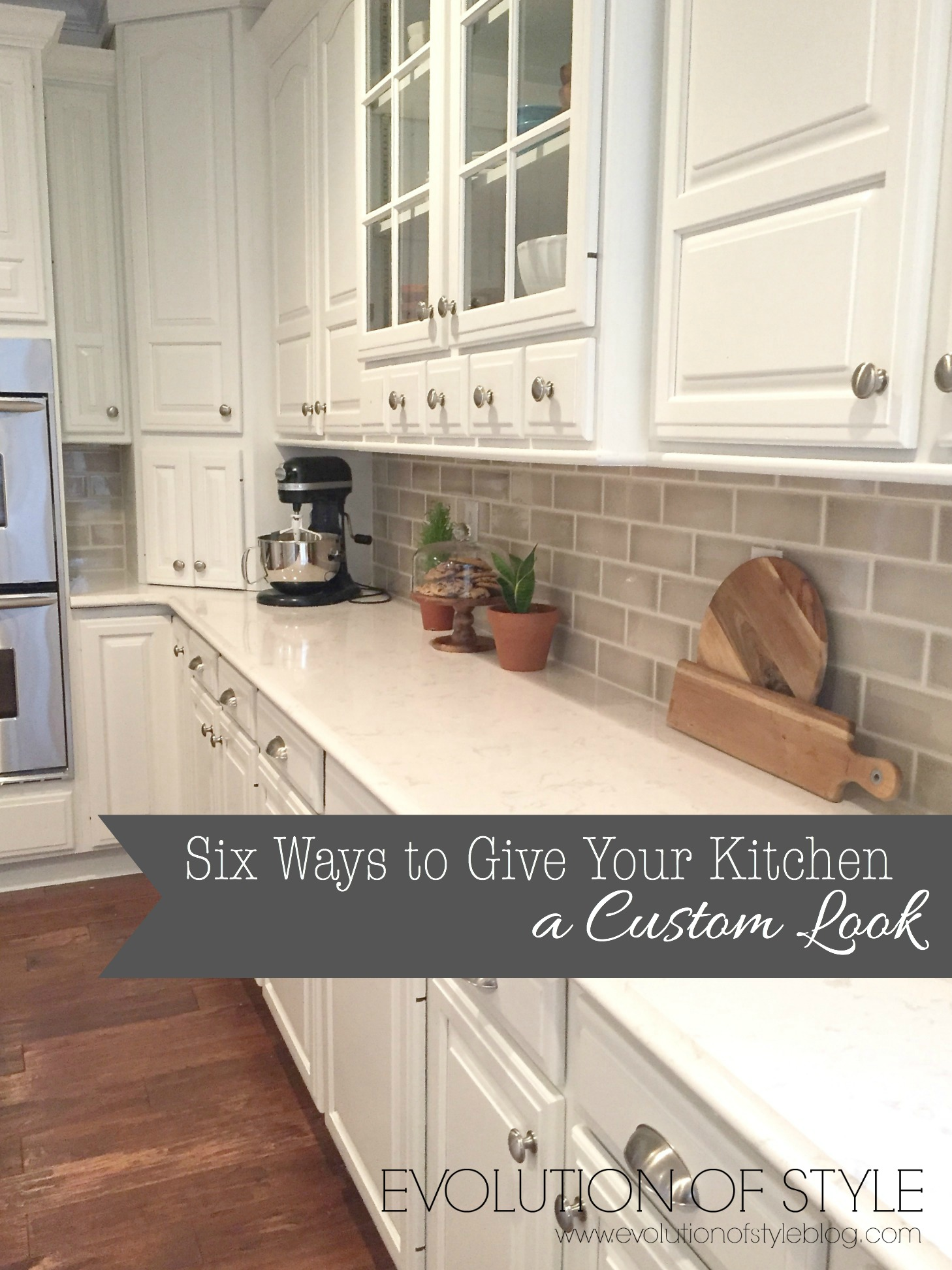 Six Ways to Give Your Kitchen a Custom Look - Evolution of Style Kitchen Update Ideas on closet update ideas, new roof ideas, fireplace update ideas, kitchen with coffered ceiling, basement update ideas, home update ideas, cabinet update ideas, master bedroom update ideas, horse update ideas, master bath update ideas, kitchen updates before and after, kitchen countertops on budget, kitchen cabinets with white walls, living room update ideas, kitchen updating tips, shower update ideas,