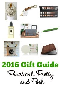 2016 Gift Guide: Practical, Pretty and Posh