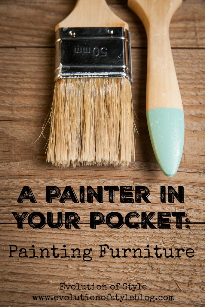 Painter in Your Pocket: Painting Furniture