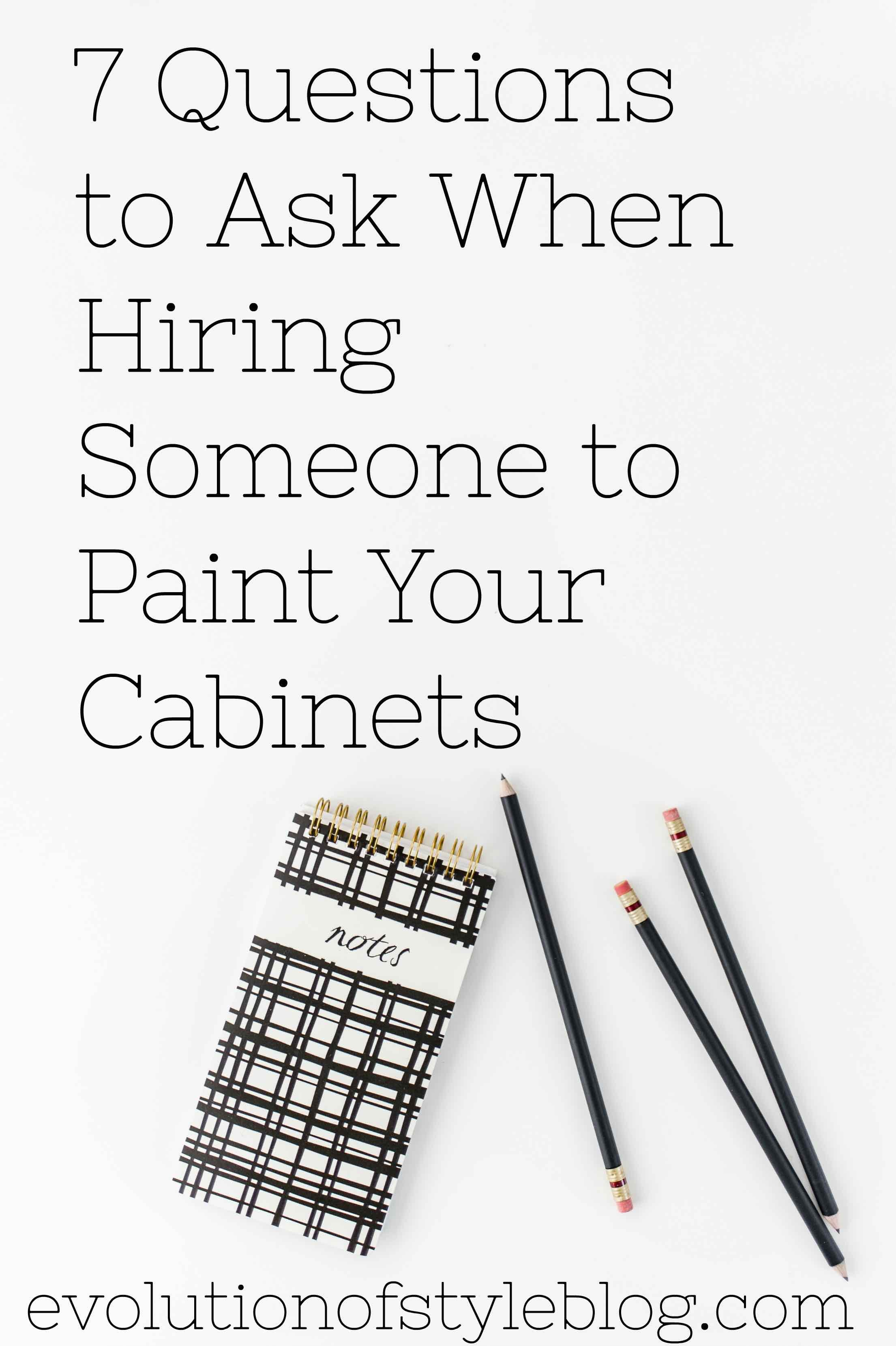 Questions To Ask When Hiring Someone To Paint Your Cabinets - Who to hire to paint kitchen cabinets